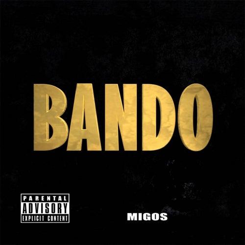 Bando by Migos