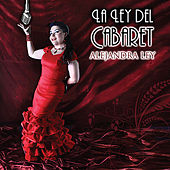 La Ley Del Cabaret by Alejandra Ley