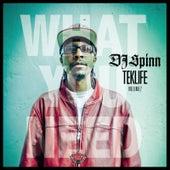 TEKLIFE Vol.2: What You Need by DJ Spinn