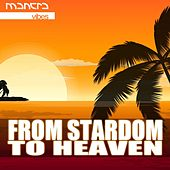 From Stardom To Heaven by Various Artists