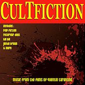 Cult Fiction - Music from the Films of Quentin Tarantino by Various Artists