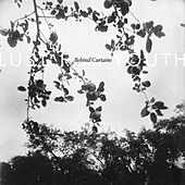 Behind Curtains by Lust For Youth