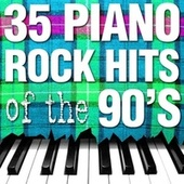 35 Piano Rock Hits of the 90's by Piano Tribute Players