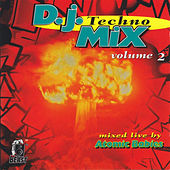 D.J. Techno Mix Volume 2 by Various Artists