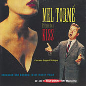 Prelude To A Kiss by Mel Tormè