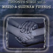 Troostu Singi (Vol. 3) by Mario