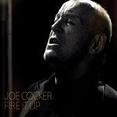 Fire It Up von Joe Cocker