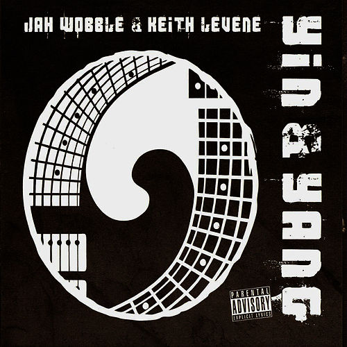 Yin & Yang by Jah Wobble