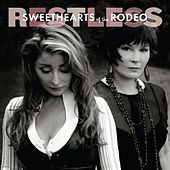 Restless by Sweethearts of the Rodeo