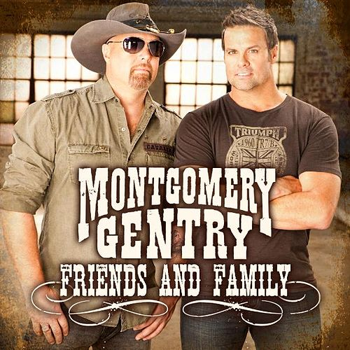 Friends and Family- EP by Montgomery Gentry