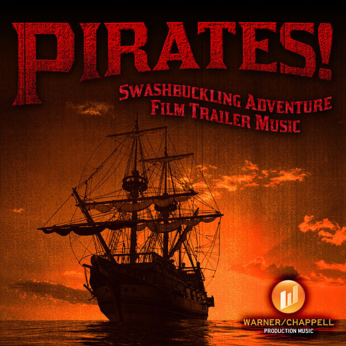 Pirates! Swashbuckling Adventure Film Trailer Music by Hollywood Film Music Orchestra