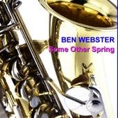 Some Other Spring von Ben Webster
