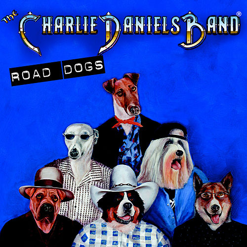 Road Dogs by Charlie Daniels