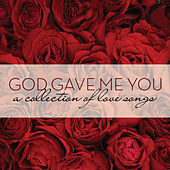 God Gave Me You by Various Artists