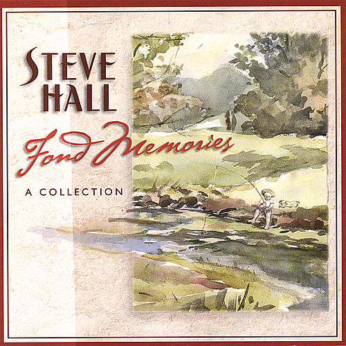 Fond Memories by Steve Hall Quartet