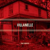 Villanelle by Paul Reddick and the Sidemen