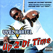 More Up 2 Di Time by VYBZ Kartel