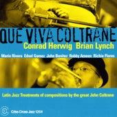 Que Viva Coltrane by Conrad Herwig