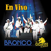 En Vivo by Bronco