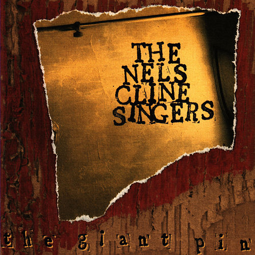 The Giant Pin by Nels Cline