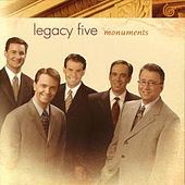 Monuments by Legacy Five