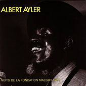 Nuits de La Fondation Maeght, Vol. 1 by Albert Ayler