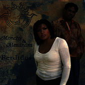Perdidos by Monchy & Alexandra