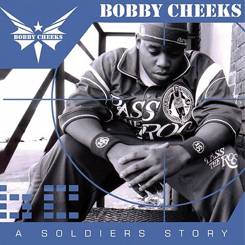 A Soldier's Story by Bobby Cheeks