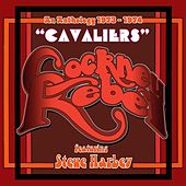 Cavaliers (An Anthology 1973 - 1974) by Various Artists