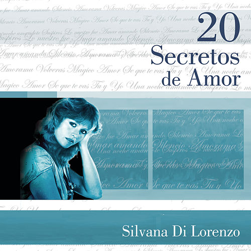 20 Secretos de Amor by Silvana Di Lorenzo