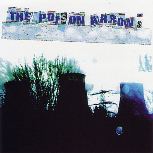 Trailer Park by The Poison Arrows