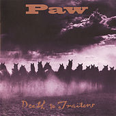 Death To Traitors by Paw