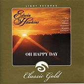 Light Records Classic Gold: Oh Happy Day by Edwin Hawkins