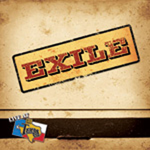 Live At Billy Bob's Texas by Exile