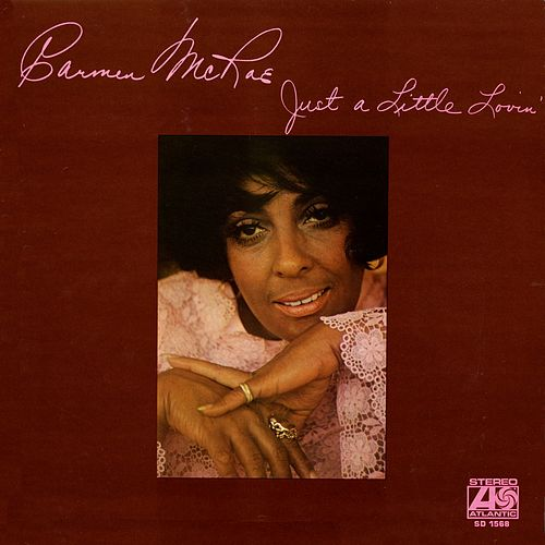 Just A Little Lovin' by Carmen McRae