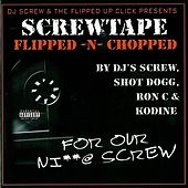 Screwtape: For Our Ni**@ Screw Flipped -... by Various Artists