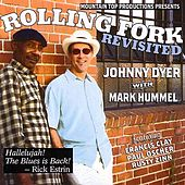 Rolling Fork Revisted by Johnny Dyer