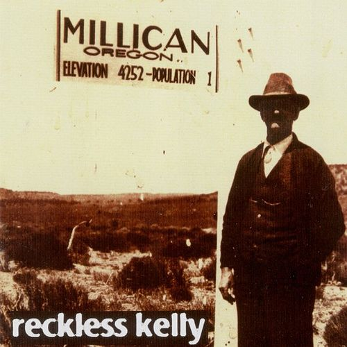 Millican by Reckless Kelly
