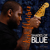 Shades Of Blue by Kirk