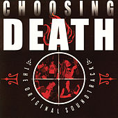 Choosing Death by Various Artists