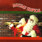 Navidad Tropical [Sony International] by Various Artists