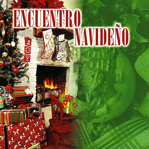 Encuentro Navideno by Various Artists