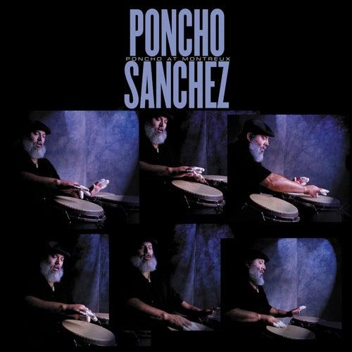 Poncho At Montreux by Poncho Sanchez