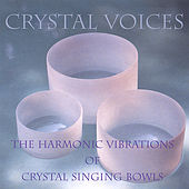 Crystal Voices by Crystal Voices