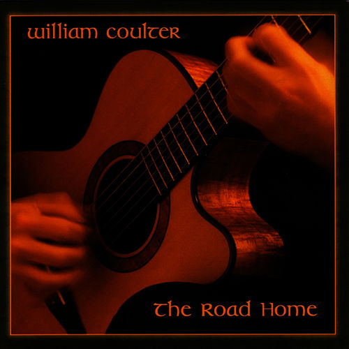 The Road Home by William Coulter And Friends