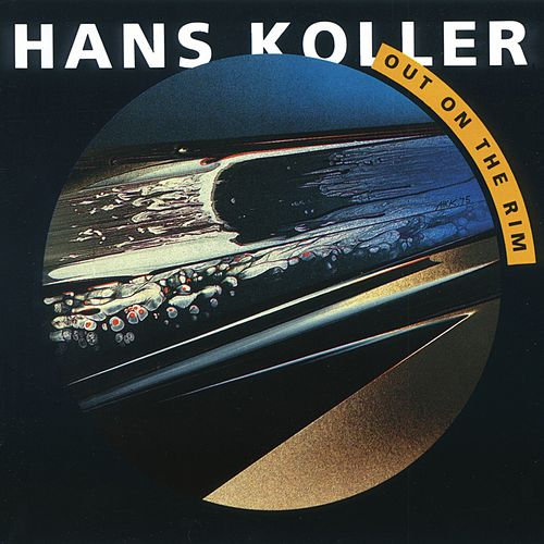 Out on the Rim by Hans Koller
