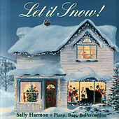 Let It Snow! by Sally Harmon