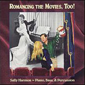Romancing The Movies by Sally Harmon