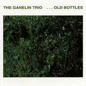 Old Bottles by The Ganelin Trio