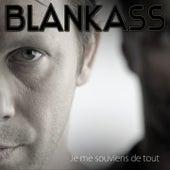 Je me souviens de tout (Edit) by Blankass